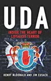 McDonald, Henry: The UDA: Inside the Heart of Loyalist Terror