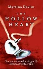 Hollow Heart by Martina Devlin
