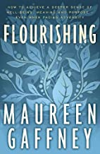 Flourishing by Maureen Gaffney
