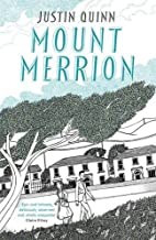 Mount Merrion by Justin Quinn