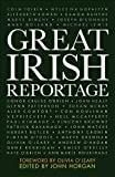 Horgan, John: Great Irish Reportage