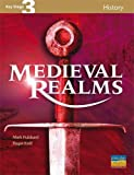 Hubbard, Mark: Medieval Realms (Key Stage 3 History)