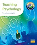 Pollock, J.: Teaching Psychology: The Professional's Guide (Gcse Photocopiable Teacher Resource Packs)