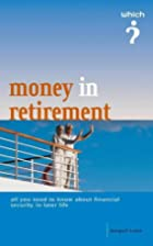 Money in retirement by Jonquil Lowe