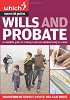 Wills and Probate by Consumers' Association
