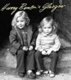 Harry Benson's Glasgow by Harry Benson