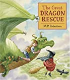 Robertson, M. P.: The Great Dragon Rescue