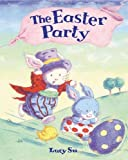 Su, Lucy: The Easter Party