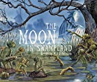 The Moon in Swampland by M.P. Robertson