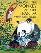 Monkey and the Panda by Antonia Barber