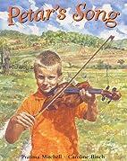 Petar's Song by Pratima Mitchel