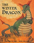 The Winter Dragon by Caroline Pitcher