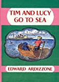 Ardizzone, Edward: Tim And Lucy Go to Sea