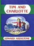 Ardizzone, Edward: Tim And Charlotte