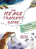 Lister, Adrian: The Ice Age Tracker's Guide
