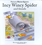 Incy Wincy Spider and Friends - Nursery…