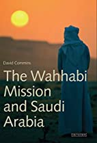 The Wahhabi Mission and Saudi Arabia…