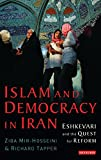 Tapper, Richard: Islam And Democracy in Iran: Eshkevari And the Quest for Reform