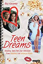 Teen Dreams: Reading Teen Film and…