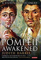 Pompeii Awakened: A Story of Rediscovery by…