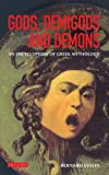 Evslin, Bernard: Gods, Demigods and Demons: A Handbook of Greek Mythology