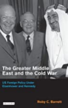 The Greater Middle East and the Cold War: US…