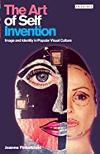 The Art of Self Invention: Image and…