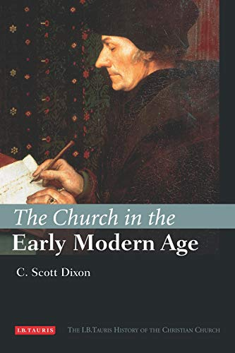 the-church-in-the-early-modern-age-ib-tauris-history-of-the-christian-church