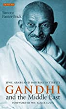 Gandhi and the Middle East: Jews, Arabs and…