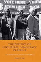 The Politics of Neoliberal Democracy in…