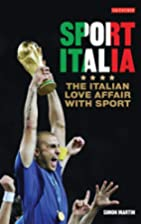 Sport Italia: The Italian Love Affair with…