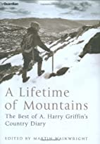 A Lifetime of Mountains: The Best of A.Harry…