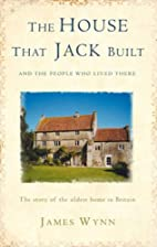 The House That Jack Built: The Story of the…