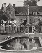 The English Manor House: From the Archives…
