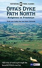 Offa's Dyke Path North: Knighton to…