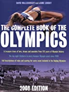 The Complete Book of the Olympics: 2008…