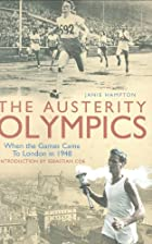 The Austerity Olympics: When the Games Came…