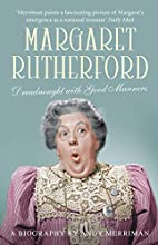 Margaret Rutherford: Dreadnought With Good…