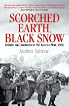 Scorched Earth, Black Snow: The First Year…