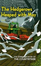 The Hedgerows Heaped with May: The Telegraph…