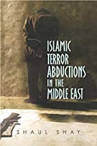 Islamic Terror Abductions in the Middle East…