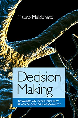 decision-making-towards-an-evolutionary-psychology-of-rationality