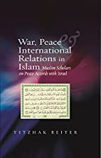 War, Peace and International Relations in…