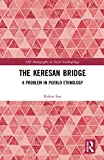 Fox, Robin: The Keresan Bridge: A Problem in Pueblo Ethnology (London School of Economics Monographs on Social Anthropology)