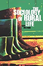 The Sociology of Rural Life by Samantha…