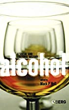 Alcohol: A Social and Cultural History by…
