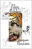 Ranciere, Jacques: Film Fables
