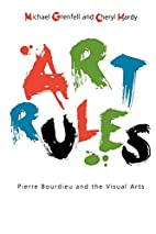 Art Rules: Pierre Bourdieu and the Visual…