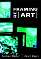 Reframing Art by Michael Carter