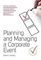Planning and Managing a Corporate Event by…